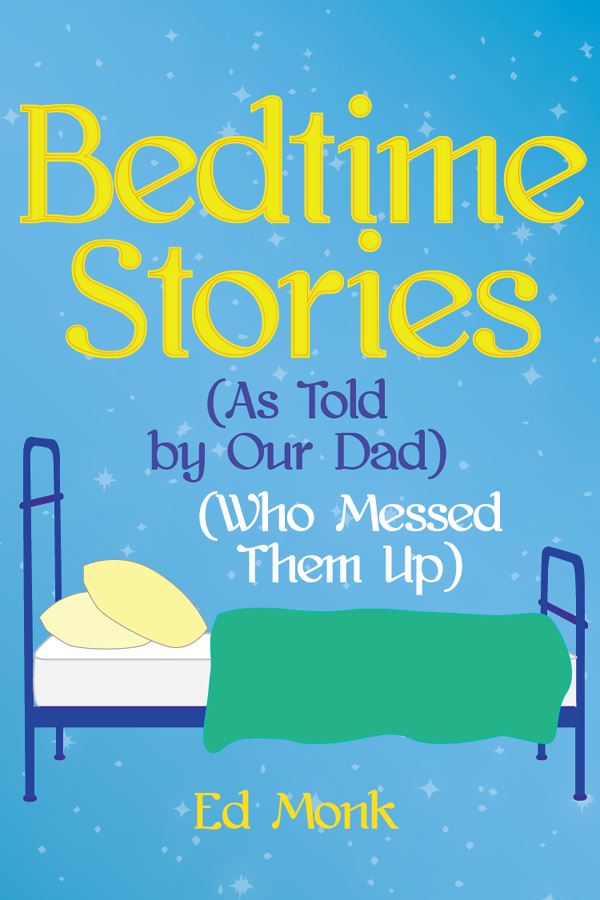 "Ben Franklin Middle School Presents ""Bedtime Stories as Told By My Dad, Who Messed Them Up"""